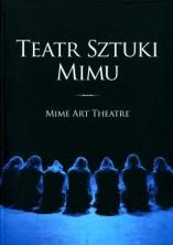 Teatr Sztuki Mimu/Mime Art Theatre