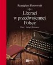 logo Literaci w przedwojennej Polsce. Pasje. Nałogi. Romanse