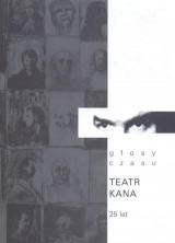 logo Głosy czasu. Teatr Kana 25 lat