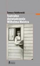 Teatralne doświadczenie Wilhelma Meistra