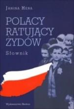 Polacy ratujący Żydów. Słownik