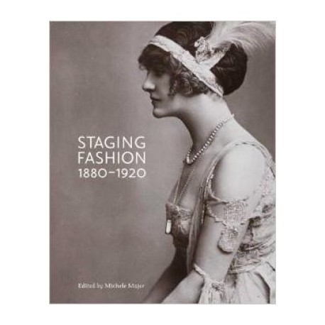 zdjęcie Staging Fashion, 1880-1920. Jane Hading, Lily Elsie, Billie Burke