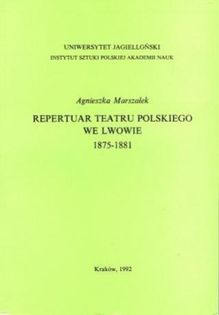 zdjęcie Repertuar Teatru Polskiego we Lwowie 1875-1881