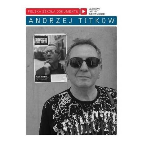 zdjęcie Andrzej Titkow. Polska Szkoła Dokumentu