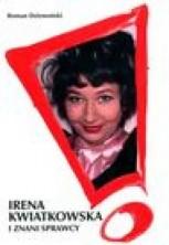 logo Irena Kwiatkowska i znani sprawcy (wyd. II rozszerzone)