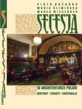 logo Secesja w architekturze Polski. Motywy, tematy, inspiracje