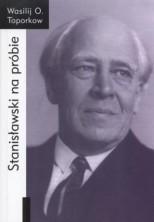 Stanisławski na próbie
