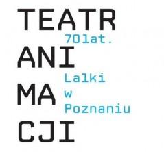 logo Teatr Animacji. 70 lat. Lalki w Poznaniu