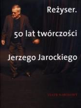 logo Reżyser. 50 lat twórczości Jerzego Jarockiego