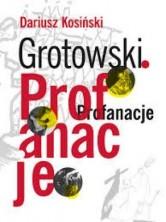 logo Grotowski. Profanacje