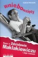 logo Wniebowzięty. Rzecz o Zdzisławie Maklakiewicz i jego czasach