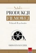 logo Sztuka produkcji filmowej. Podręcznik dla producentów (wyd. 3)