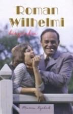 logo Roman Wilhelmi. Biografia