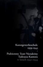 logo Kunstgewerbeschule 1939-1943 i Podziemny Teatr Niezależny Tadeusza Kantora w latach 1942-1944