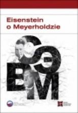 Eisenstein o Meyerholdzie