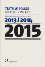logo Teatr w Polsce 2015 (dokumentacja sezonu 2013/2014)
