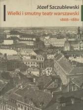 logo Wielki i smutny teatr warszawski 1868-1880