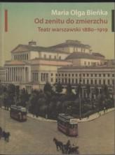 logo Od zenitu do zmierzchu. Teatr warszawski 1880-1919