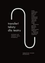 Transfer! Teksty dla teatru