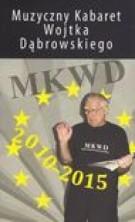 logo Muzyczny Kabaret Wojtka Dąbrowskiego 2010-2015