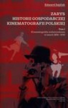 logo Zarys historii gospodarczej kinematografii polskiej, tom 1 1896-1939