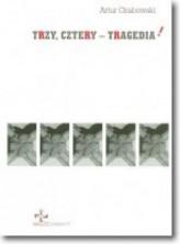 logo Trzy, cztery - tragedia!