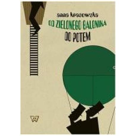 zdjęcie Od 'Zielonego Balonika' do 'Potem'. Komizm słowny w kabarecie literckim