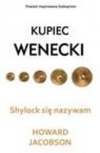 """logo Shylock się nazywam. Powieść inspirowana """"Kupcem weneckim"""" Szekspira"""
