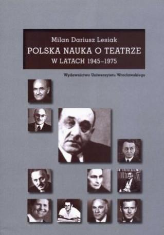 zdjęcie Polska nauka o teatrze w latach 1945-1975