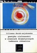 logo Poetyka cielesności w utworach dramatycznych Tadeusza Różewicza