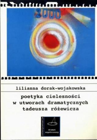 zdjęcie Poetyka cielesności w utworach dramatycznych Tadeusza Różewicza