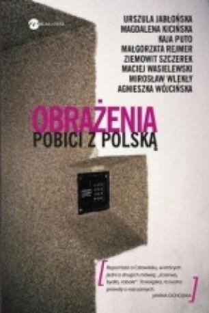 zdjęcie Obrażenia. Pobici z Polską