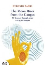 logo The Moon Rises from the Ganges. My Journey through Asian Acting Techniques