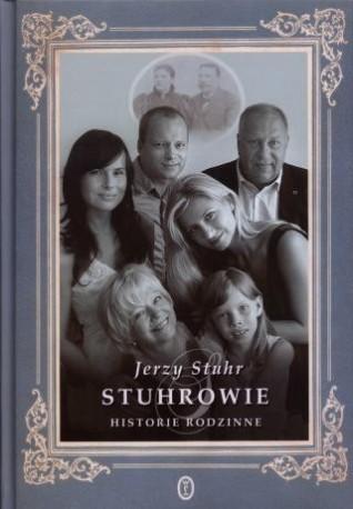 zdjęcie Stuhrowie. Historie rodzinne