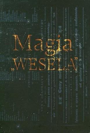 """zdjęcie Magia  """"Wesela"""""""