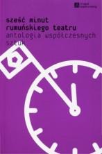 logo Sześć minut rumuńskiego teatru, antologia współczesnych sztuk