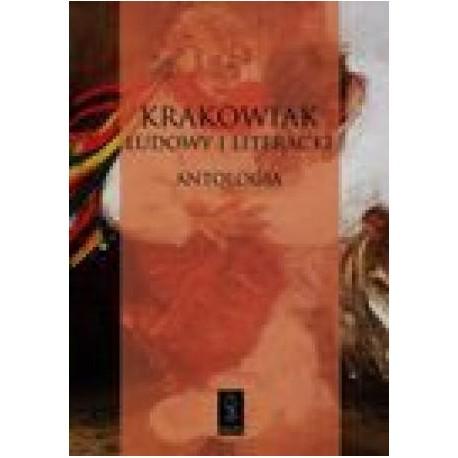 zdjęcie Krakowiak ludowy i literacki. Antologia