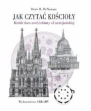 logo Jak czytać kościoły. Krótki kurs architektury chrześcijańskiej