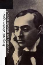 logo Jewgienij Wachtangow - co zostaje po artyście teatru