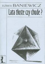 logo Lata tłuste czy chude?: Szkice o teatrze 1990-2000