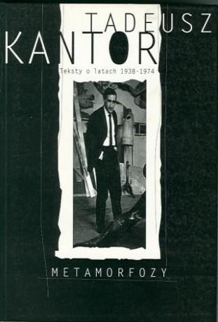 zdjęcie Metamorfozy. Teksty o latach 1938-1974