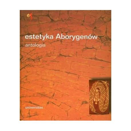 zdjęcie Estetyka Aborygenów australijskich. Antologia