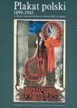 logo plakat polski 1899-1945. Ze Zbiorów Specjalnych Bibl. Głównej UMCS w Lublinie