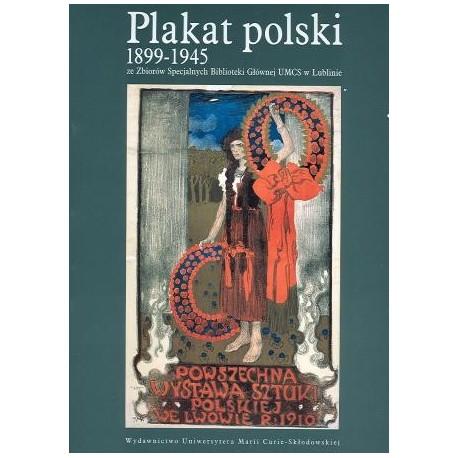 zdjęcie plakat polski 1899-1945. Ze Zbiorów Specjalnych Bibl. Głównej UMCS w Lublinie