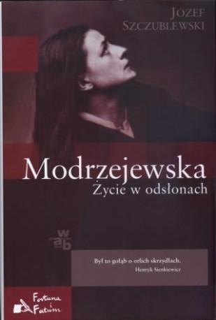 zdjęcie Modrzejewska. Życie w odsłonach
