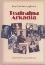 logo Teatralna Arkadia. Poznańskie teatry dramatyczne 1918-1939