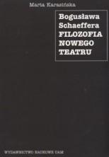 logo Bogusława Schaeffera filozofia nowego teatru