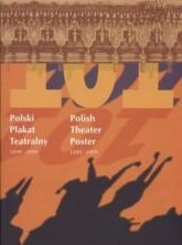 logo Polski Plakat Teatralny 1899-1999 / Polish Theater Poster