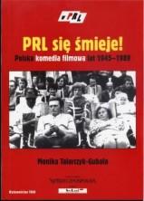 logo PRL się śmieje. Polska komedia filmowa lat 1945-1989