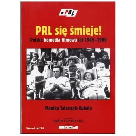 zdjęcie PRL się śmieje. Polska komedia filmowa lat 1945-1989